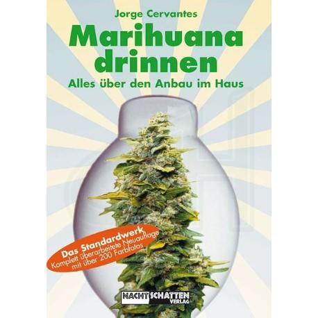"Marihuana Drinnen ""Jorge Cervantes"""