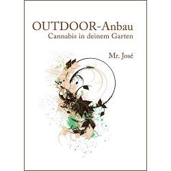 """OUTDOOR-Anbau """"Mr. José"""""""