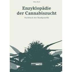 """Enzyklopädie der Cannabiszucht """"Mike MoD"""""""