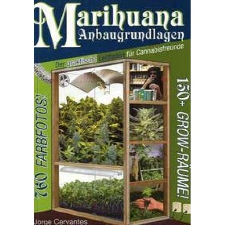 """Marihuana Anbagrundlagen """"Jorge Cervantes"""""""